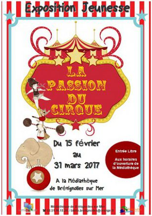 Exposition - La passion du cirque